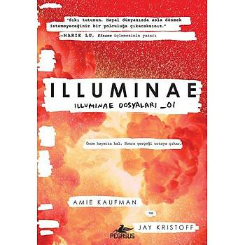 Ýlluminae - Amie Kaufman - Pegasus Yayýnlarý