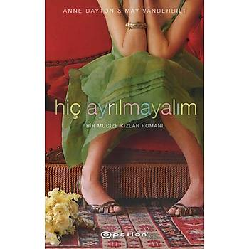 Hiç Ayrýlmayalým - Anne Dayton May Vanderbilt
