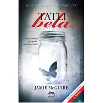 Tatlý Bela - Jamie McGuire - Yabancý
