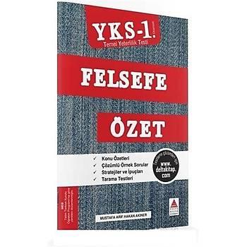YKS 1. Oturum Felsefe Özet (TYT) - Delta Kültür Basým Yayýn