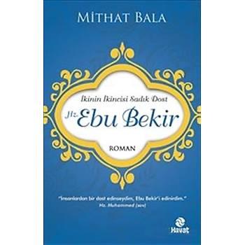 Hz. Ebu Bekir - Mithat Bala - Hayat Yayýnlarý