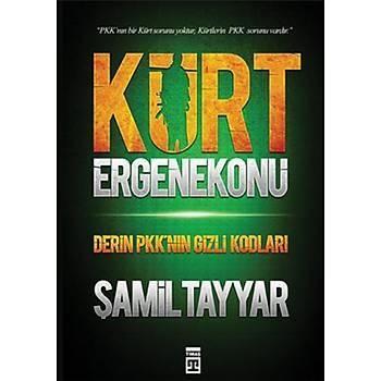 Kürt Ergenekonu - Þamil Tayyar - Timaþ Yayýnlarý