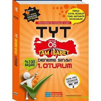 YKS TYT 1. Oturum O6 Deneme Sýnavý Evrensel Ýletiþim Yayýnlarý