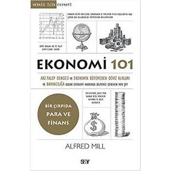 Ekonomi 101 - Alfred Mill - Say Yayýnlarý