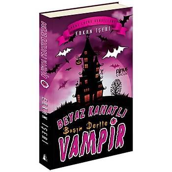 Beyaz Kanatlý Vampir 1 - Baþým Dertte - Erkan Ýþeri - Pinus Kitap