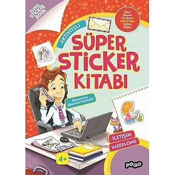 Süper Sticker - Ýletiþim Haberleþme - Kolektif - Pogo Çocuk