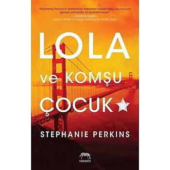 Lola ve Komþu Çocuk - Stephanie Perkins - Yabancý