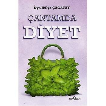Çantamda Diyet - Hülya Çaðatay - Yediveren Yayýnlarý