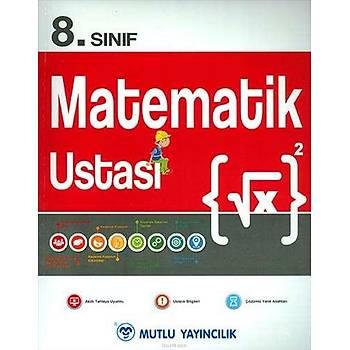 8.Sýnýf Matematik Ustasý Mutlu Yayýncýlýk