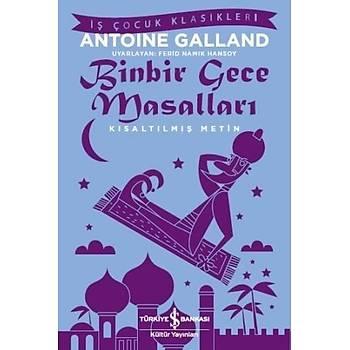 Binbir Gece Masallarý - Antoine Galland - Ýþ Bankasý Kültür Yayýnlarý