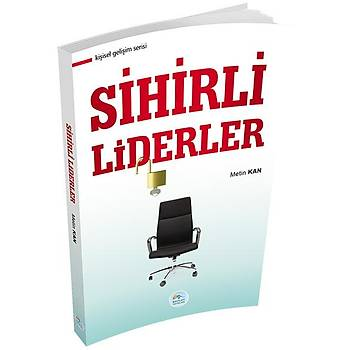 Sihirli Liderler - Metin Kan - Maviçatý Yayýnlarý