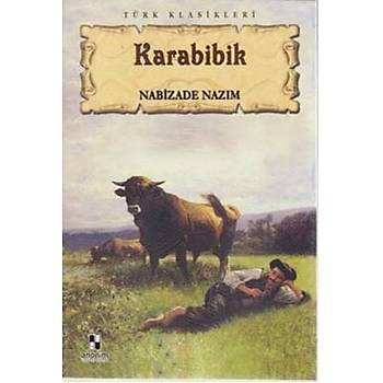 Karabibik - Nabizade Nazým - Anonim Yayýnlarý