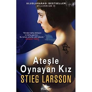 Ateþle Oynayan Kýz - Stieg Larsson - Pegasus Yayýnlarý