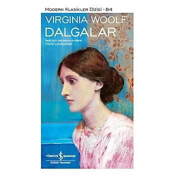 Dalgalar - Virginia Woolf - Ýþ Bankasý Kültür Yayýnlarý