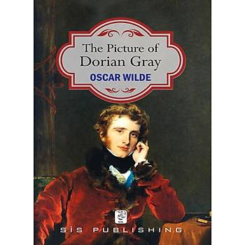 The Picture Of Dorian Gray - Oscar Wilde - Sis Publishing