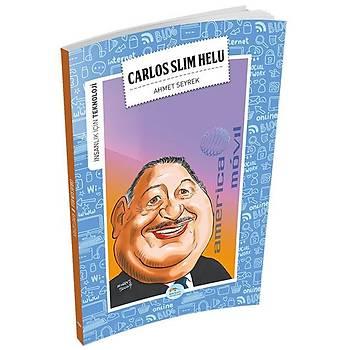 Maviçatý Yayýnlarý - Ýnsanlýk Ýçin Teknoloji - Carlos Slim Helu - Ahmet Seyrek