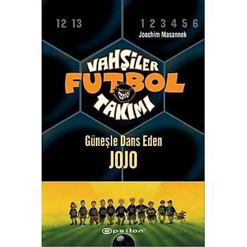 Vahþiler Futbol Takýmý 11-Güneþle Dans Eden Jojo