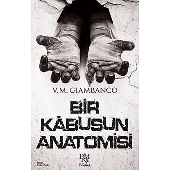 Bir Kabusun Anatomisi - V. M. Giambanco - Panama Yayýncýlýk