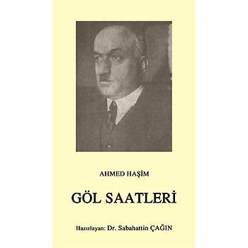 Göl Saatleri - Ahmed Haþim - Çaðrý Yayýnlarý
