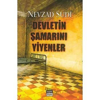 Devletin Þamarýný Yiyenler - Nevzad Sudi