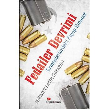 Fedailer Devrimi - Mehmet Fatih Öztarsu - Öteki Adam Yayýnlarý
