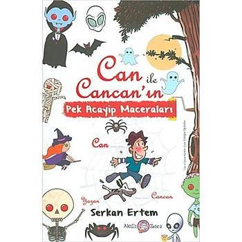 Can Ýle Cancanýn Pek Acayip Maceralarý - Serkan Ertem - Akýllý Zebra