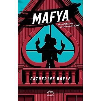 Mafya - Catherine Doyle - Yabancý Yayýnevi
