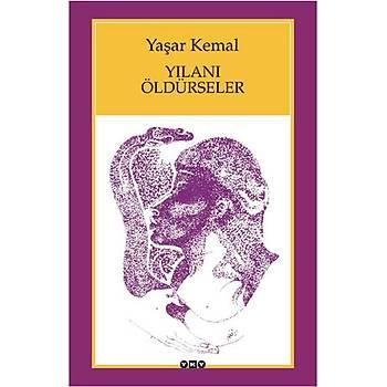 Yýlaný Öldürseler - Yaþar Kemal - Yapý Kredi Yayýnlarý