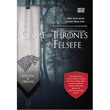 Game Of Thrones ve Felsefe - Kolektif - Nota Bene Yayýnlarý