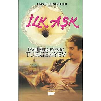 Ýlk Aþk - Turgenyev - Erasmus Yayýnlarý