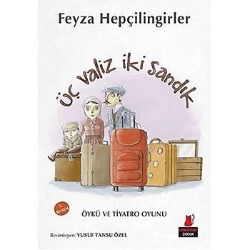 Üç Valiz Ýki Sandýk - Feyza Hepçilingirler - Kýrmýzý Kedi