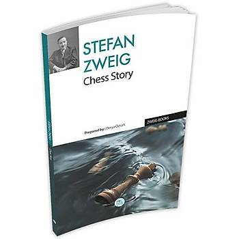 Chess Story - Stefan Zweig  (Ýngilizce) - Maviçatý