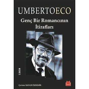 Genç Bir Romancýnýn Ýtiraflarý - Umberto Eco - Kýrmýzý Kedi