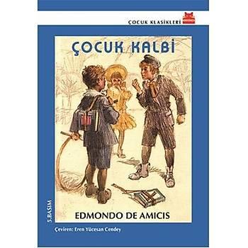 Çocuk Kalbi - Edmondo De Amicis - Kýrmýzý Kedi Çocuk