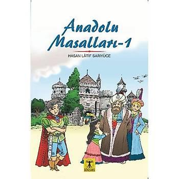 Anadolu Masallarý 1 - Hasan Latif Sarýyüce - Rönesans Yayýnlarý