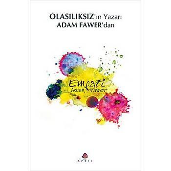 Empati - Adam Fawer - April Yayýncýlýk