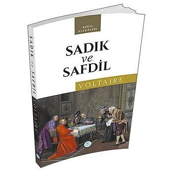 Sadýk ve Safdil - Marie Arouet Voltaire - Maviçatý Yayýnlarý