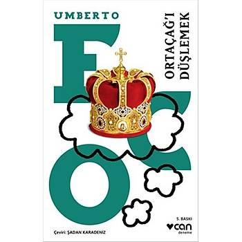 Ortaçaðý Düþlemek - Umberto Eco - Can Yayýnlarý