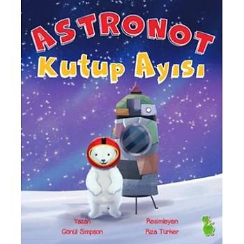Astronot Kutup Ayýsý - Gönül Simpson - Yeþil Dinozor