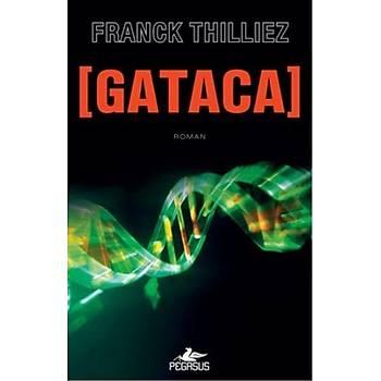 Gataca - Franck Thilliez - Pegasus Yayýnlarý