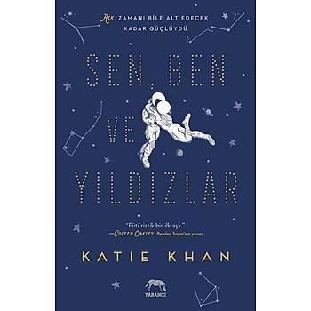 Sen Ben ve Yýldýzlar - Katie Khan - Yabancý