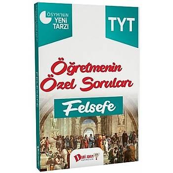 TYT Öðretmenin Özel Sorularý Felsefe Soru Bankasý Dahi Adam Yayýnlarý
