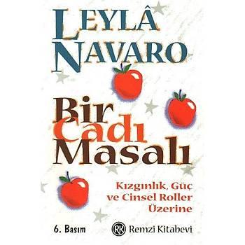 Bir Cadý Masalý - Leyla Navaro - Remzi Kitabevi