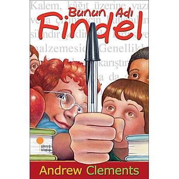 Bunun Adı Findel - Andrew Clements - Günışığı Kitaplığı