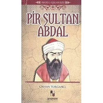 Pir Sultan Abdal - Orhan Yorgancý - Anonim Yayýncýlýk