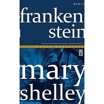 Frankenstein - Mary Shelley - Timaþ Yayýnlarý
