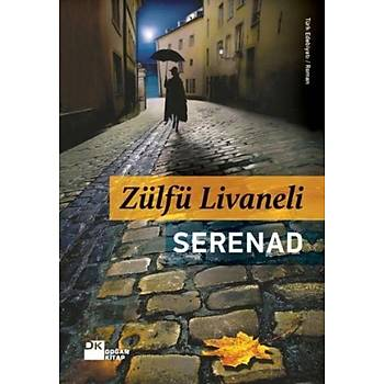 Serenad - Zülfü Livaneli - Doðan Kitap