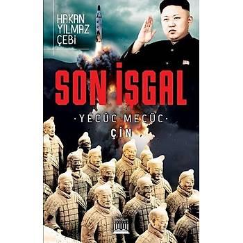 Son Ýþgal - Yecüc Mecüc Çin - Hakan Yýlmaz Çebi