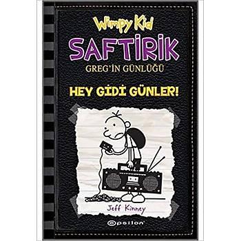 Hey Gidi Günler - Saftirik Gregin Günlüðü 10 - Jeff Kinney - Epsilon Yayýnlarý