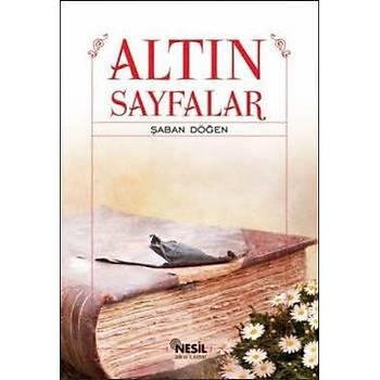 Altýn Sayfalar -Þaban Döðen - Nesil Yayýnlarý